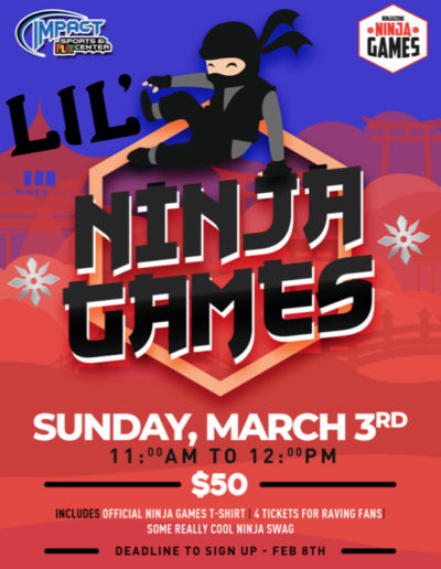 Feb 8th - Lil Ninjas