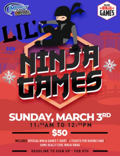 Feb 8th - Lil Ninjas